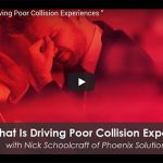 What Is Driving Poor Collision Experiences?